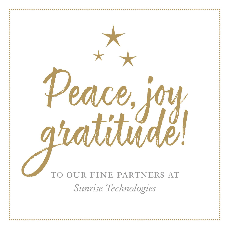 Peace, joy, gratitude!
