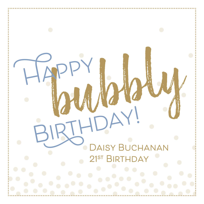 Happy Bubbly Birthday!