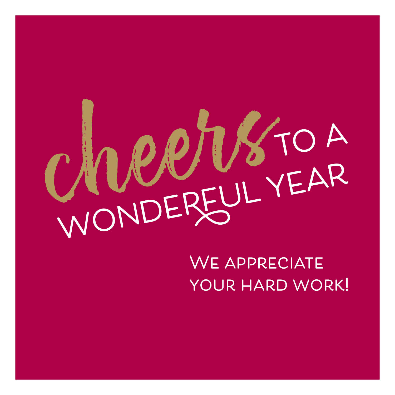 Cheers to a wonderful year